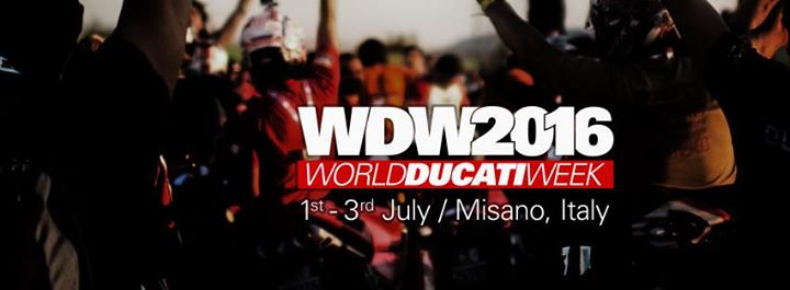 World Ducati Week July 1-3 2016